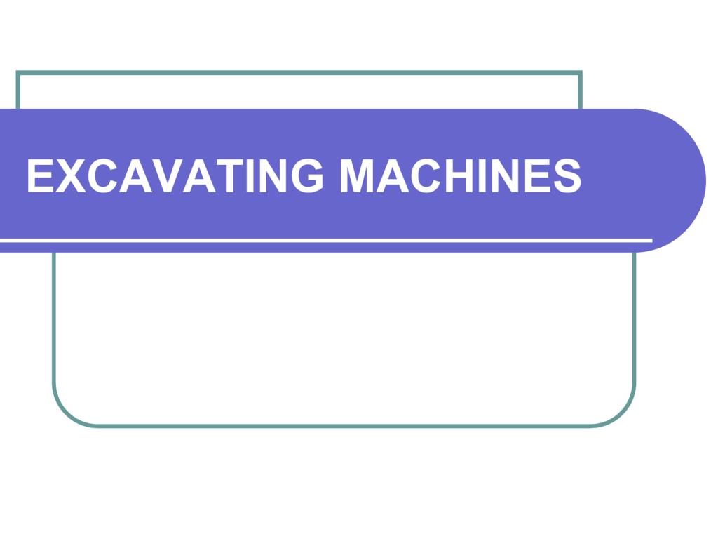 excavating machines