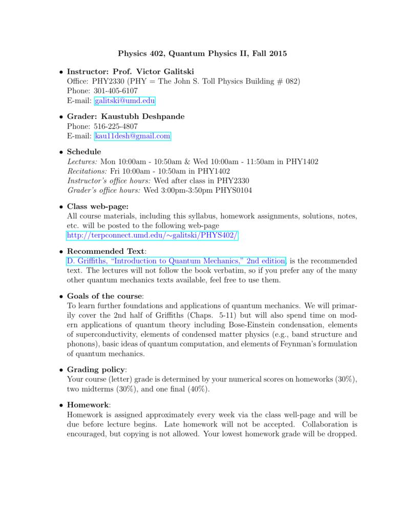 Physics 402, Quantum Physics II, Fall 2015 • Instructor