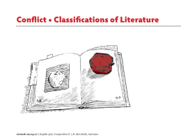 Conflict • Classifications of Literature