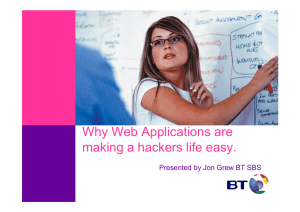 Why Web Applications are making a hackers life easy.