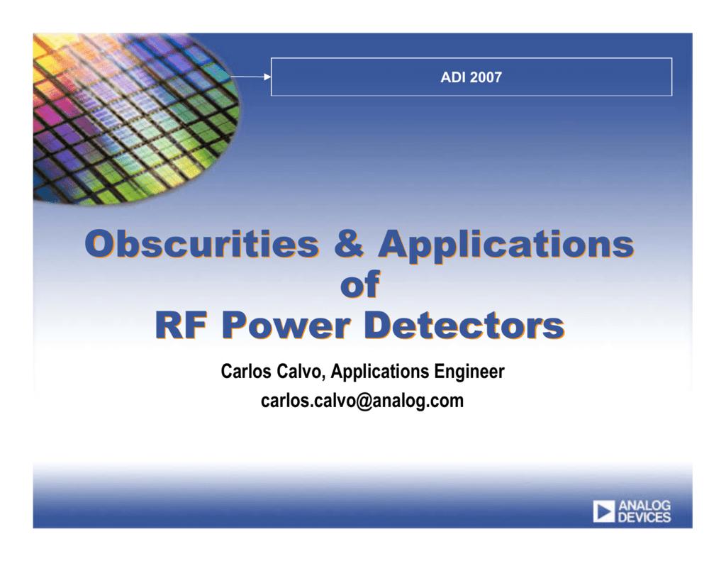 Obscurities & Applications Of Rf Power Detectors