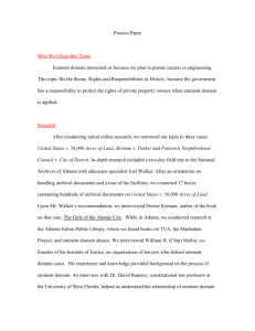 Process Paper Why We Chose this Topic Eminent domain interested