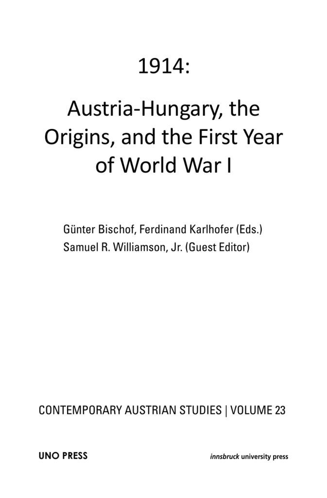 1914 Austria Hungary The Origins And The First Year Of World War I