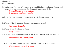 Chapter 8-1 Plate Tectonics 1. Brainstorm the type of evidence that