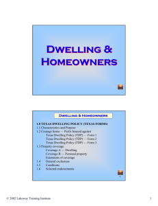 Dwelling & Homeowners Dwelling & Homeowners