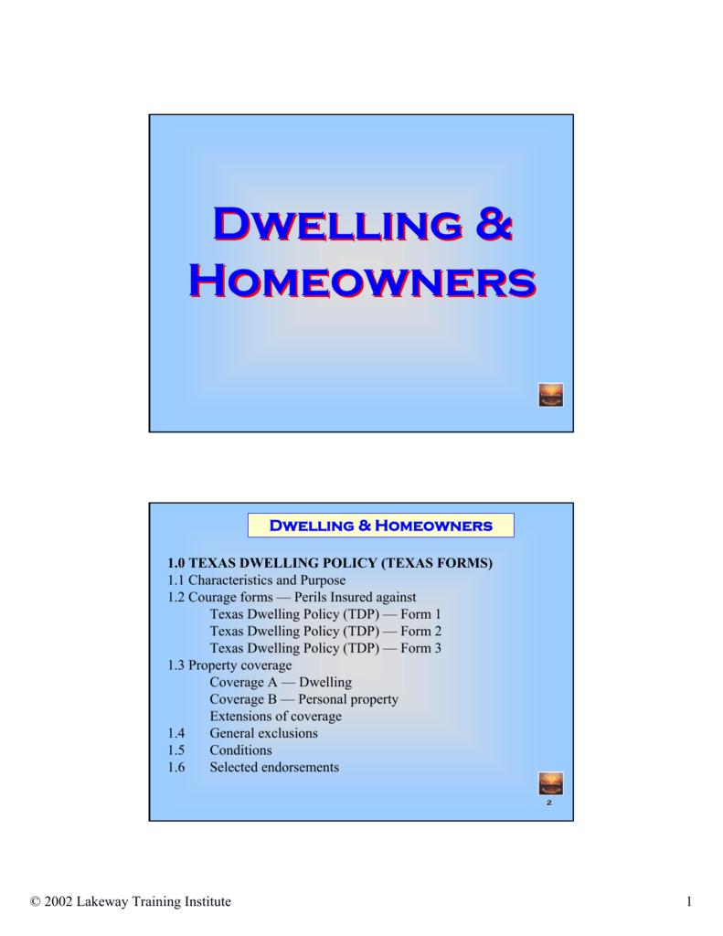 Dwelling & Homeowners Dwelling & Homeowners
