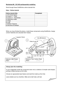 Worksheet #8. 3D CAD part/assembly modelling. Work through