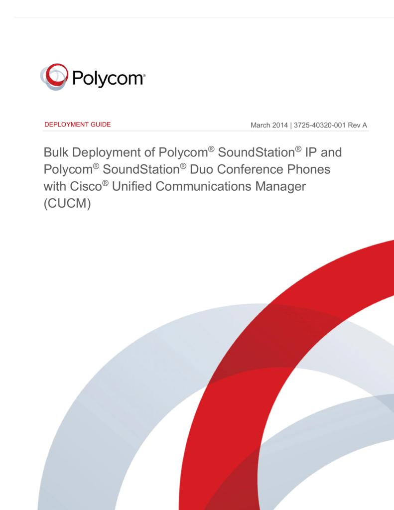 Bulk Deployment of Polycom SoundStation IP
