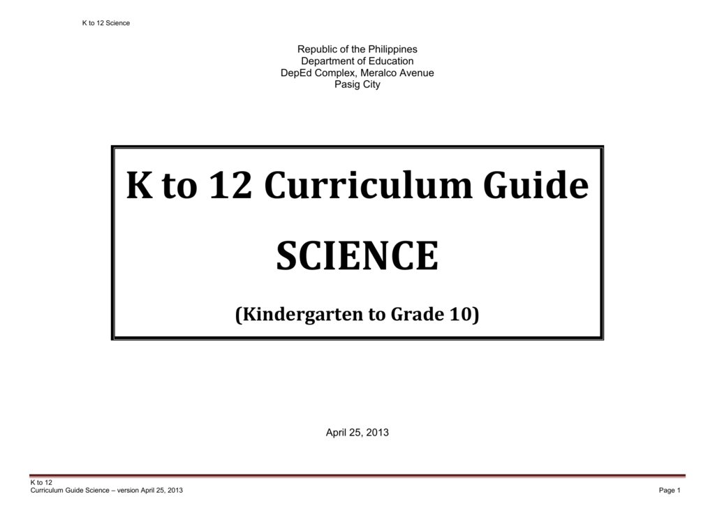 K to 12 Curriculum Guide SCIENCE