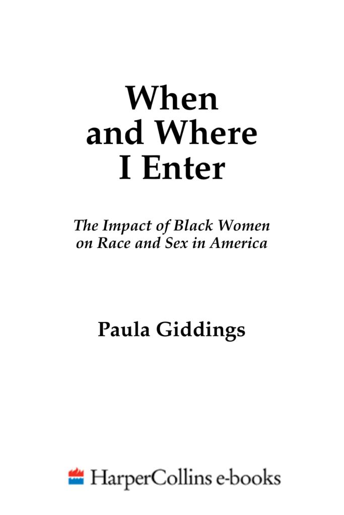 When And Where I Enter The Impact Of Black Women On Race And