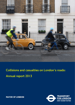 Collisions and casualties on London's roads: Annual report 2013