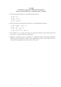 M 408S Worksheet: Separable differential equations Work your