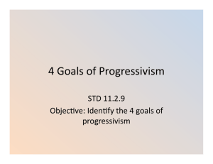 4 goals of progressivism