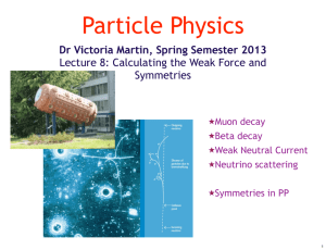 Dr Victoria Martin, Spring Semester 2013 Lecture 8: Calculating the