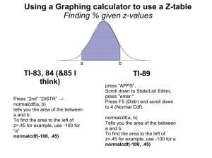 Using a Graphing calculator to use a Z-table Finding % given z