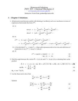 PHY 321, Classical Mechanics I, Homework Solutions