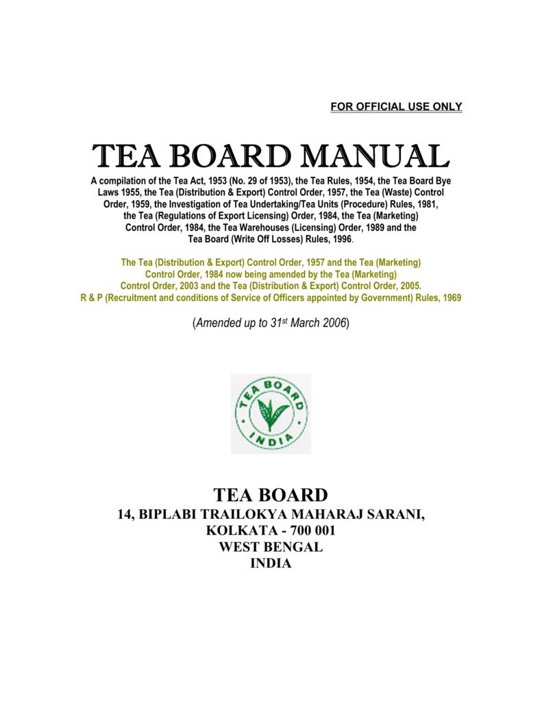 Tea Act & Rules - Tea Board of India