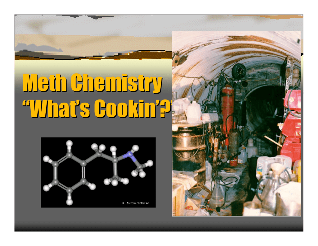 "Meth Chemistry ""What's Cookin'?"""
