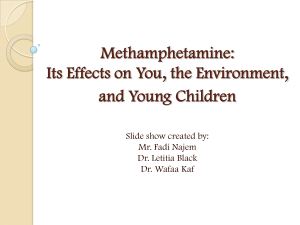 Methamphetamine: Its Effects on You, the Environment, and Young