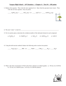 Vasquez High School -- AP Chemistry -- Chapter 4 -- Test #4 -
