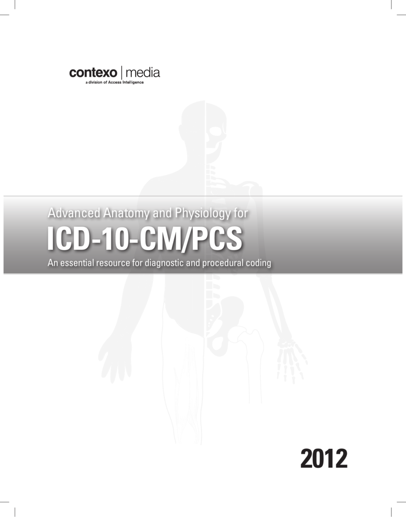 Advanced Anatomy And Physiology For Icd 10 Cm Pcs