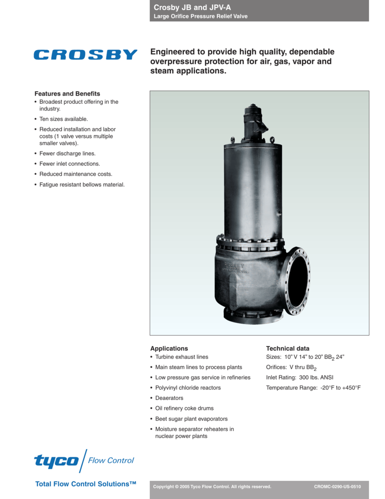 Crosby JB and JPV-A Large Orifice Pressure Relief Valve