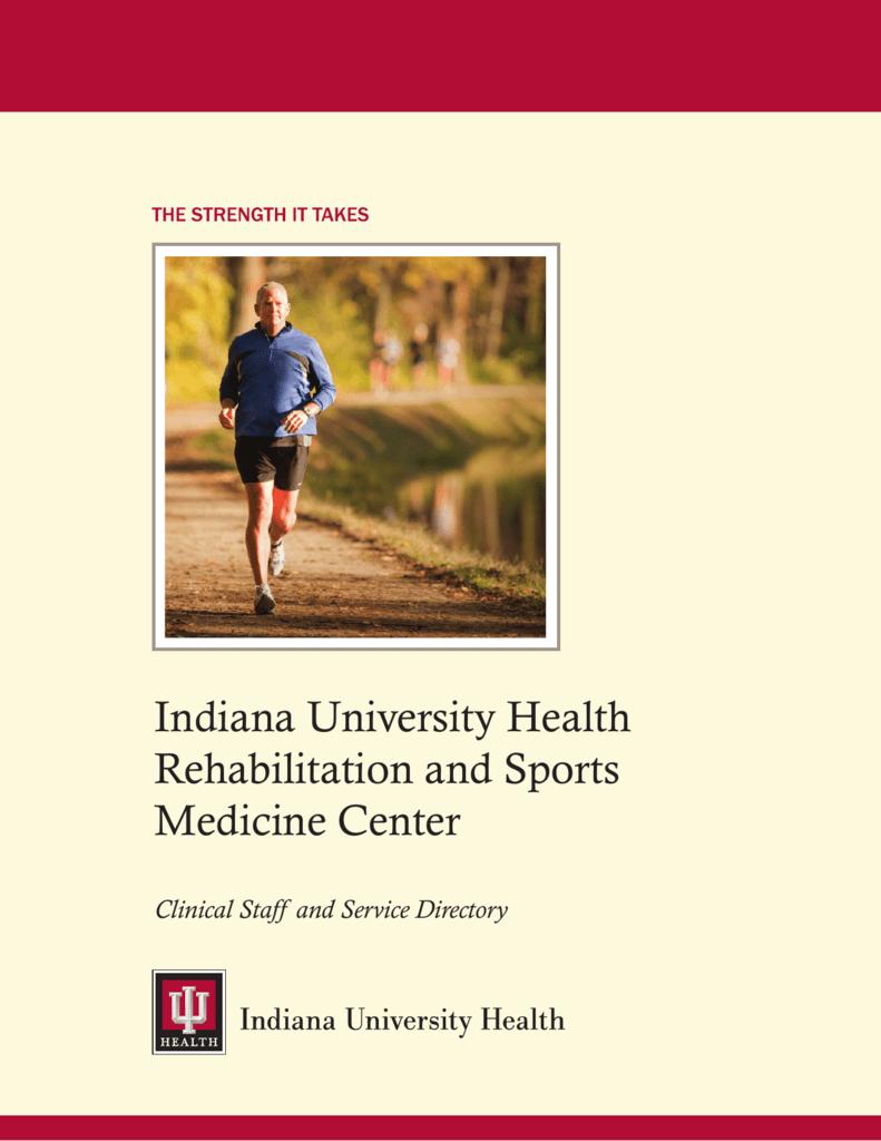 Indiana University Health Rehabilitation and Sports Medicine