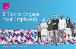 8 Tips to Engage Your Employees
