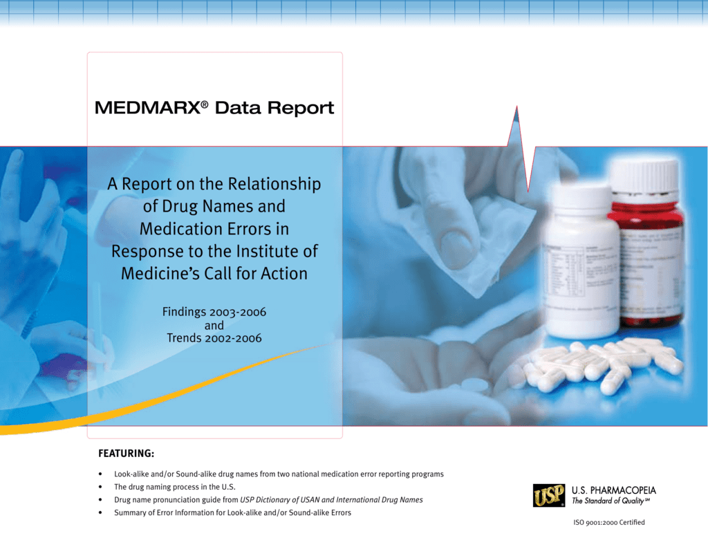 A Report On The Relationship Of Drug Names And Medication Errors