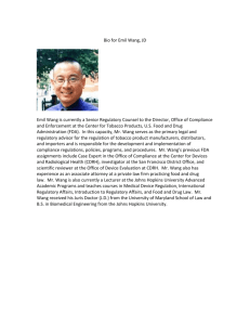 Bio for Emil Wang, JD Emil Wang is currently a Senior Regulatory