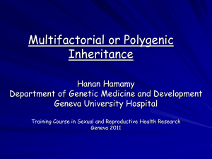 Multifactorial or polygenic inheritance