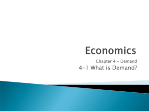 Chapter 4 Demand 4-1 What is Demand?