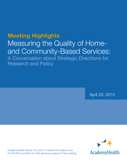 Measuring the Quality of Home- and Community