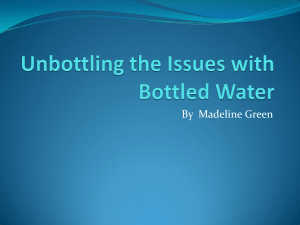 Unbottling the Issues with Bottled Water