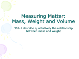 8: Measuring Matter: Mass, Weight and Volume