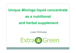Unique Moringaliquid concentrate as a nutritional and