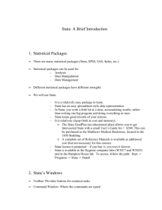 Stata: A Brief Introduction 1. Statistical Packages 2. Stata's Windows