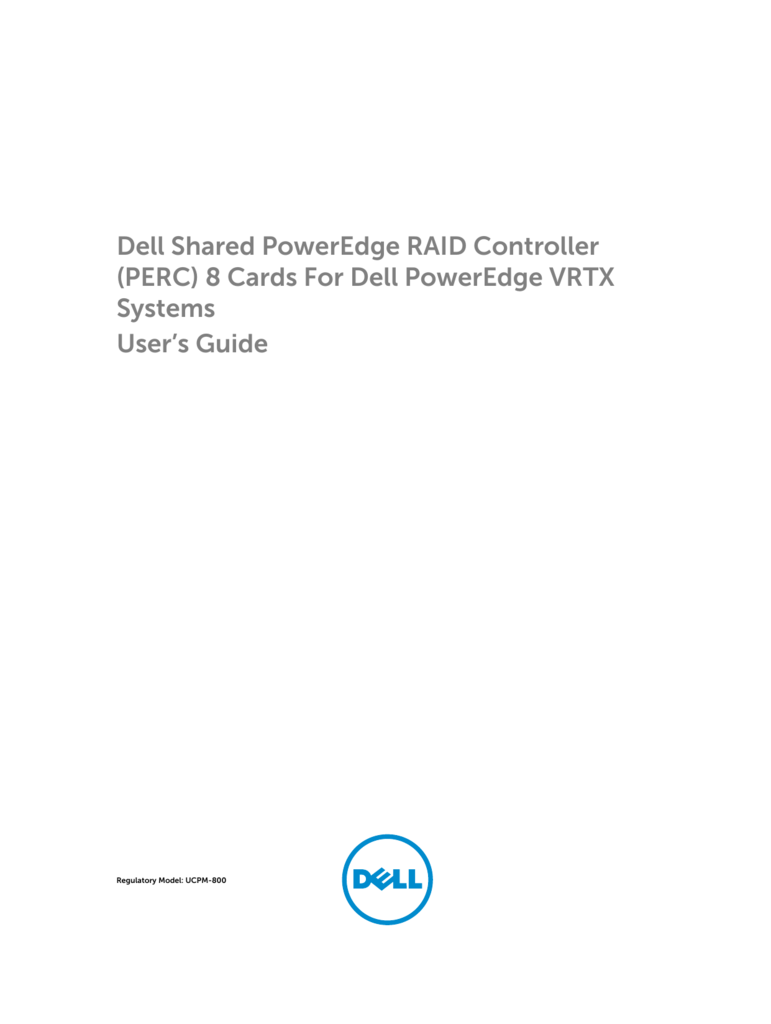 Dell Shared PowerEdge RAID Controller (PERC) 8 Cards For Dell
