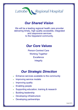 Our Shared Vision Our Core Values Our Strategic Direction
