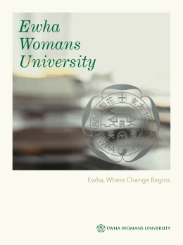 Ewha, + + + + + Where + Change + Begins +