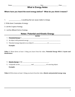What is Energy Notes Notes: Potential and Kinetic Energy
