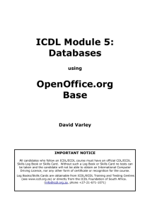 ICDL Module 5: Databases OpenOffice.org Base