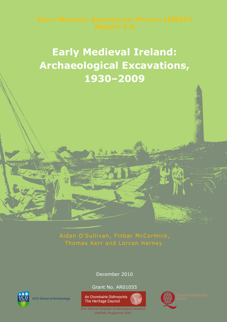 Early Medieval Ireland Archaeological Excavations 1930 2009