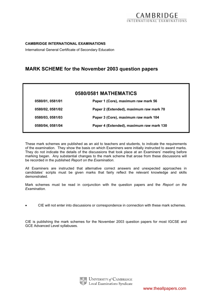 MARK SCHEME for the November 2003 question papers 0580/0581