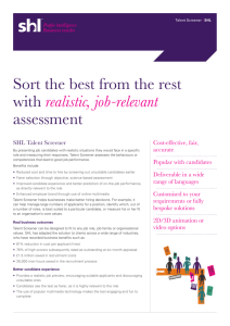 Sort the best from the rest with realistic, job-relevant assessment