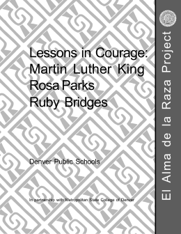 Lessons in Courage: Martin Luther King Rosa Parks Ruby Bridges