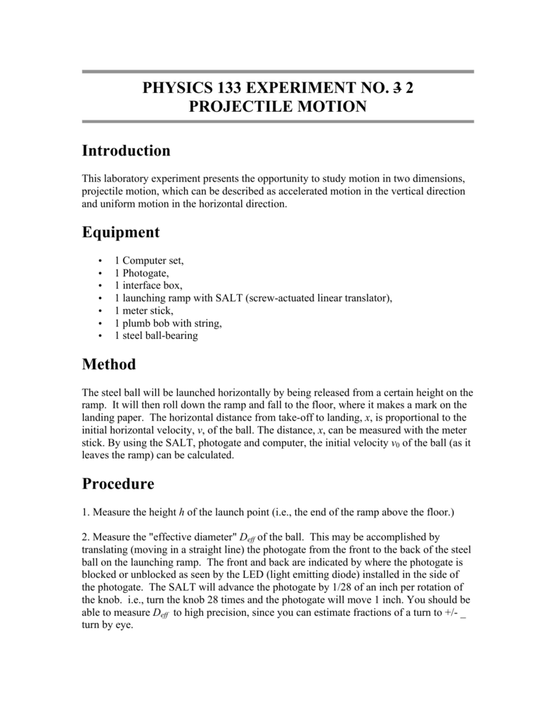projectile motion lab report PHYSICS 133 EXPERIMENT NO. 3 2 PROJECTILE MOTION