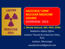 aace/ace/ cbne nuclear medicine course overview- 2013