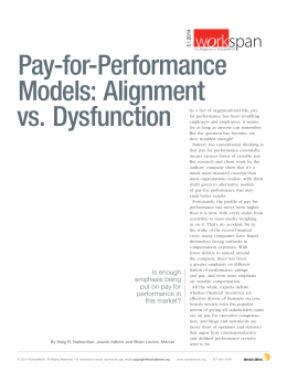 Pay-for-Performance Models: Alignment vs. Dysfunction