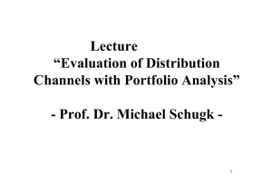 "Lecture ""Evaluation of Distribution Channels with Portfolio Analysis"